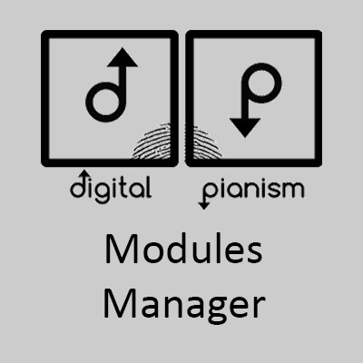 Digital Pianism Modules Manager