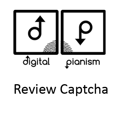 Digital Pianism Review Captcha